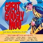 Great Googly Moo And More Undisputed Truths (CD)