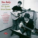 You Baby -  Words & Music By P.F.Sloan And Steve Barri (CD)