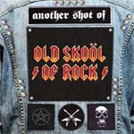 Another Shot Of Old Skool Of Rock (2CD)