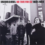 No Time For Us - 1989-2004 (2CD)