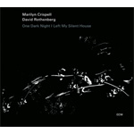 One Dark Night I Left My Silent House (CD)