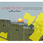A Time To Cry - A Lament Over Jerusalem (CD)