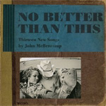 No Better Than This (CD)