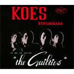 "Koes Bersaudara 1967: To The So Called ""The Guilties"" (CD)"
