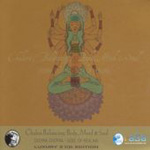Chakra Balancing: Body, Mind And Soul (2CD)