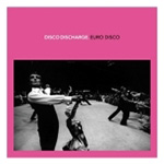Disco Discharge: Euro Disco (2CD)