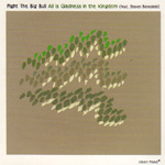 All Is Gladness In The Kingdom (CD)