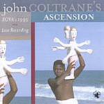 John Coltrane's Ascension Live (CD)