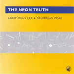 The Neon Truth (CD)