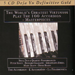 The World's Greatest Virtuosos Play The 100 Accordion Masterpieces (5CD)