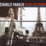 Produktbilde for Bird In Paris: The Complete French Tour Recordings (2CD)