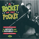 A Rocket In My Pocket: The Hipster's Guide To Rockabilly Music (CD)