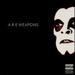 A.R.E. Weapons (CD)
