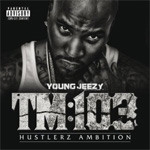 TM:103 Hustlerz Ambition (CD)