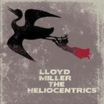 Lloyd Miller & The Heliocentrics (CD)