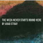 The Week Never Starts Around Here - Deluxe Edition (2CD)