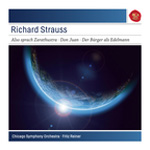 Strauss: Also sprach Zarathustra, Op. 30; Don Juan, Op. 20; Le Bourgeois Gentilhomme: Suite, Op. 60 (CD)