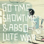 Go Time, Showtime & Absolute War (CD)