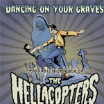 Dancing On Your Graves - Rockabilly Tribute To The Hellacopters (CD)