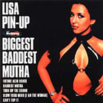 Biggest Baddest Mutha (CD)