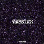 A Party Political Broadcast On Behalf Of The Emotional Party (CD)
