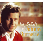 The Ballads Of Johnny Burnette (CD)