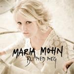 Maria Mohn - Bli Med Meg