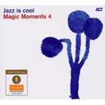 Jazz Is Cool - Magic Moments 4 (CD)