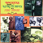Rockers Meets King Tubbys In A Fire House (CD)