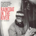 Raincoat In The River, Vol. 1: Ica Concert (CD)