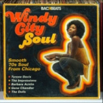 Backbeats: Windy City Soul: Smooth 70s Soul From Chicago (CD)