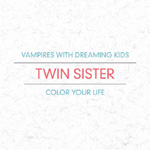 Vampires With Dreaming Kids / Color Your Life (2CD)