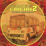 The Roots Of Chicha 2: Psychedelic Cumbias From Peru (CD)