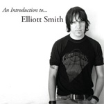 An Introduction To Elliott Smith (CD)