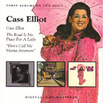 Cass Elliot / The Road Is No Place For A Lady / Don't Call Me Mama Anymore (2CD)