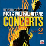Rock And Roll Hall Of Fame - The 25th Anniversary Concerts, Night 2 (2CD)