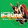 Six Degrees Of P-Funk: The Best Of George Clinton And His Funk Family (CD)
