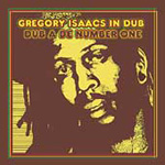 Gregory Isaacs In Dub: Dub A De Number One (CD)