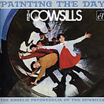Painting The Day: The Angelic Psychedelia Of The Cowsills (CD)
