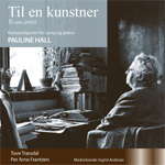 Til En Kunstner (Pauline Hall) (CD)