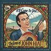 It'll Come To You: The Songs Of John Hiatt (CD)