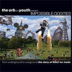 Impossible Oddities: From Underground to Overground - The Story Of Wau! Mr. Modo (3CD)