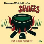 Barrence Whitfield And The Savages (CD)