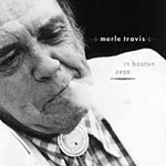 Merle Travis In Boston 1959 (CD)