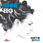 Don't Be So Blue (CD)