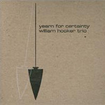 Yearn For Certainty (CD)