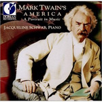 Jacqueline Schwab - Mark Twain's America: A Portrait In Music (CD)