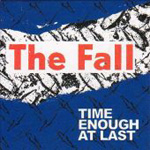 Time Enough To Last (3CD)