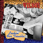 Lookin' For Trouble (CD)