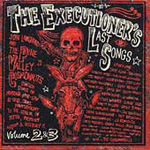 The Executioner's Last Songs: Volume 2 & 3 (2CD)